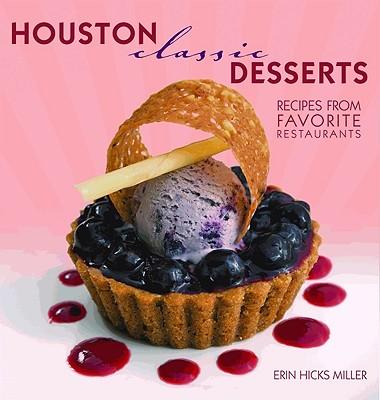 Houston Classic Desserts