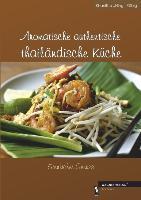 Aromatische authentische thailändische Küche