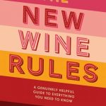 The New Wine Rules