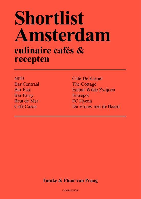 Shortlist Amsterdam Culinaire Cafe's  Recepten