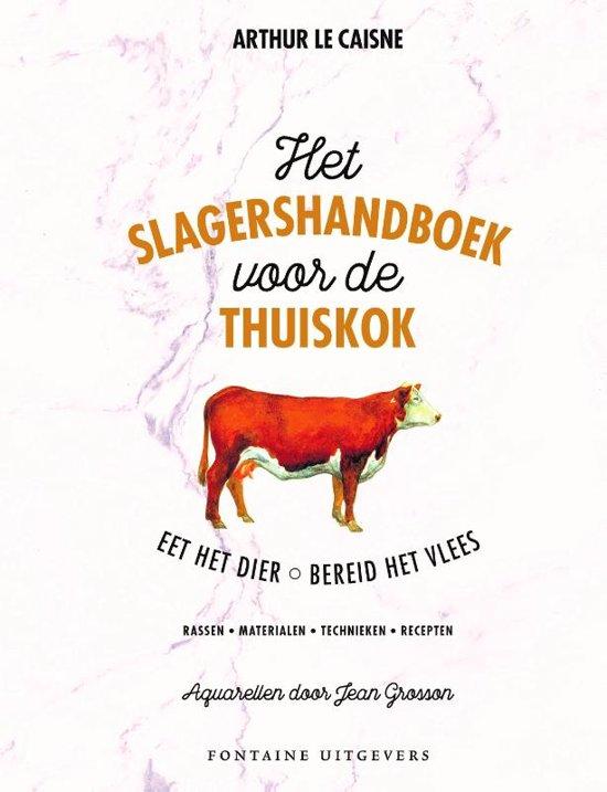 Slagershandboek Voor De Thuiskok