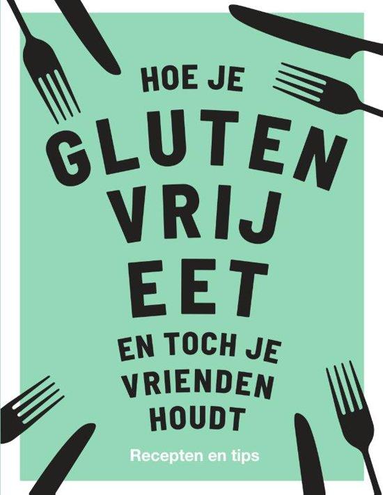 Hoe Je Glutenvrij Eet
