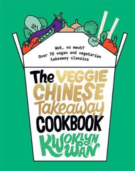 Veggie Chinese Takeaway Cookbook.