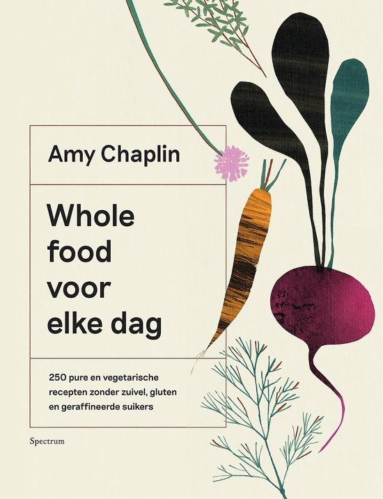 Whole Food Voor Elke Dag