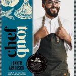 Chef Toub:Lekker Arabisch