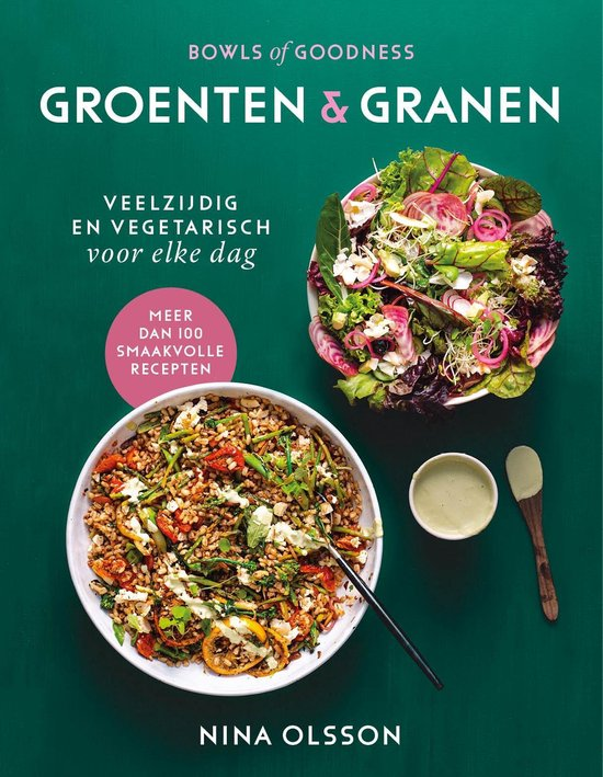 Bowls Of Goodness-Groenten & Granen
