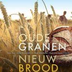 Oude Granen ,Nieuw Brood