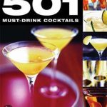 501 Must-Drink Cocktails - Uitgekookt