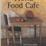 World Food Cafe - Uitgekookt