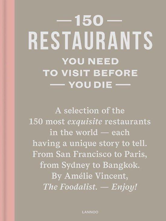 150 Restaurants You Need to Visit Before You Die – Uitgekookt