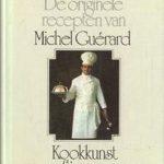 De originele recepten van Michel Guérard - Uitgekookt