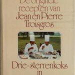 De Originele Recepten van Jean en Pierre Troisgros