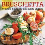 Bruschetta, crostini & andere Italiaanse snacks