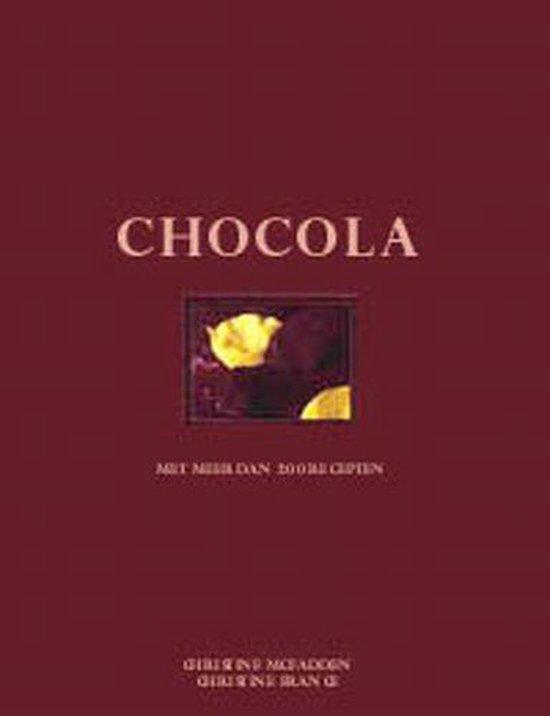 Chocola met meer dan 200 recepten