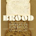 Brood,een geschiedenis van Bakkers en hun Brood