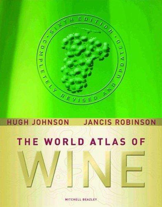 The World Atlas Of Wine, 6th edition