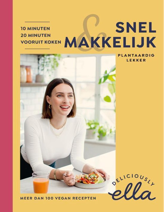 Deliciously Ella, Snel & Makkelijk