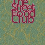 The Streetfoodclub The Book